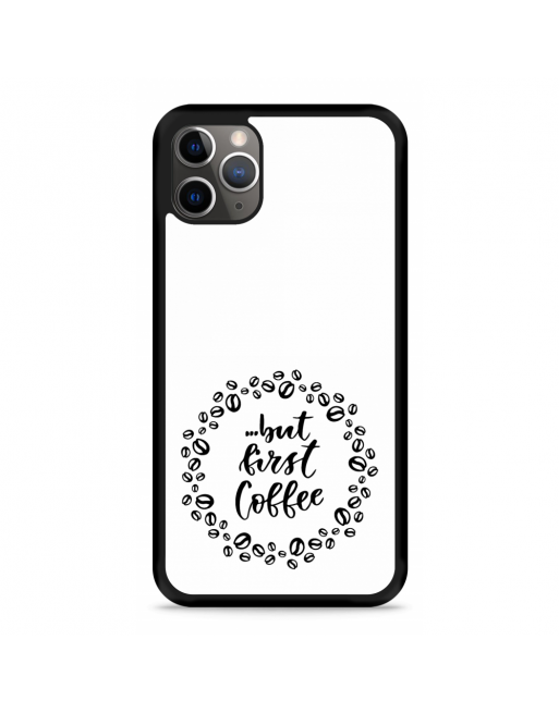 iPhone 11 Pro Hardcase hoesje But first coffee - transparant