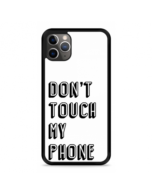 iPhone 11 Pro Hardcase hoesje Don't Touch My Phone - transparant